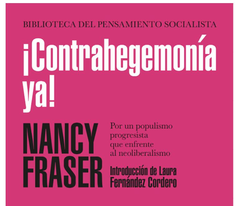Contrahegemonía ya! el nuevo libro de Nancy Fraser