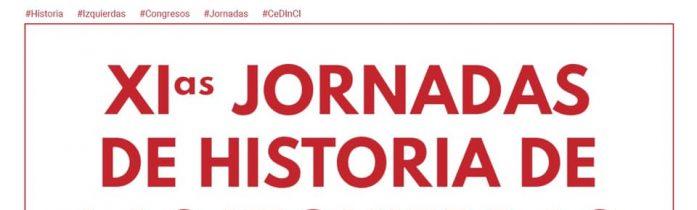 XIas Jornadas de Historia de las izquierdas. Prórroga para el envío de resúmenes